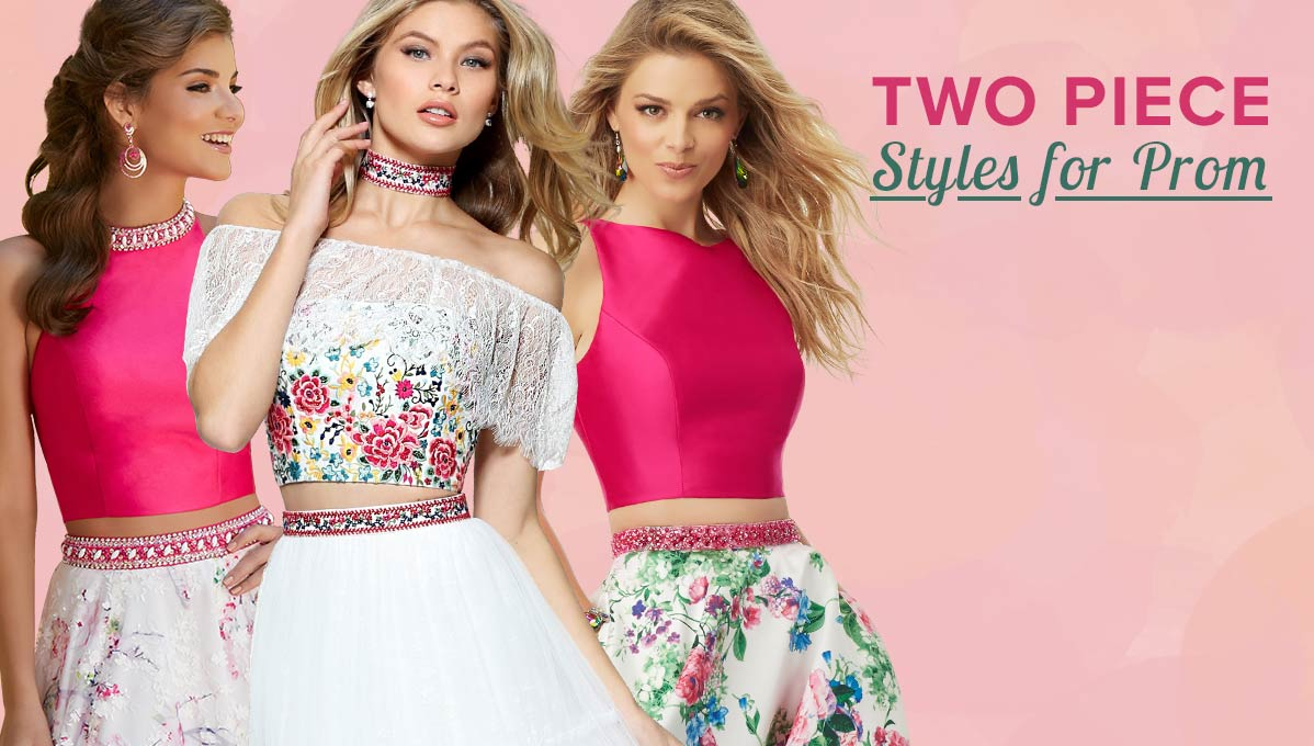 Two Piece Styles for Prom
