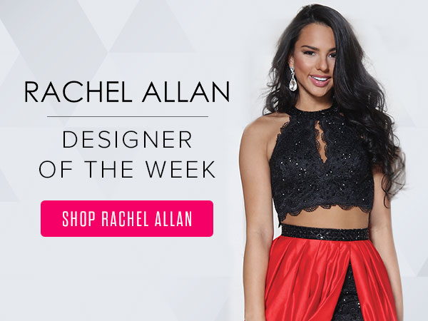 Shop Rachel Allan homecoming