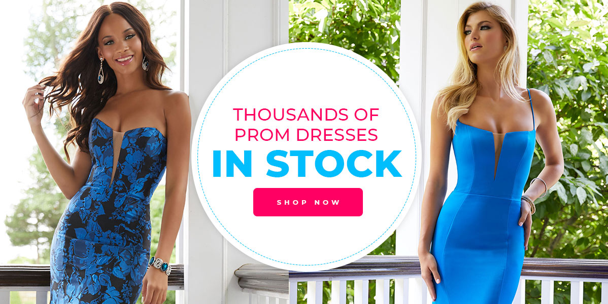 Over 20,000 Prom Dresses In Stock